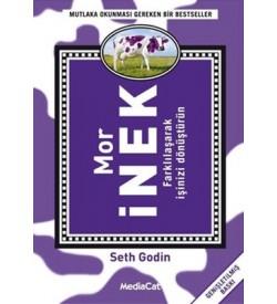 Mor İnek Farklılaşarak İşinizi Dönüştürün Seth Godin Mediacat Yayıncılık