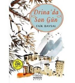 Drina'da Son Gün Faik Baysal Nemesis Kitap
