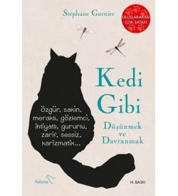 Kedi Gibi Düşünmek ve Davranmak Stephane Garnier Paloma Yayınevi