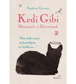 Kedi Gibi Düşünmek ve Davranmak-2 Stephane Garnier Paloma Yayınevi