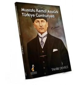 Mustafa Kemal Atatürk Türkiye Cumhuriyeti Tahir Deveci Pelikan Yayınları