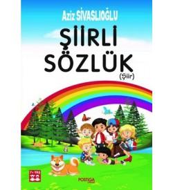 Şiirli Sözlük 7+Yaş Aziz Sivaslıoğlu Postiga
