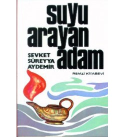 Suyu Arayan Adam Şevket Süreyya Aydemir Remzi Kitabevi
