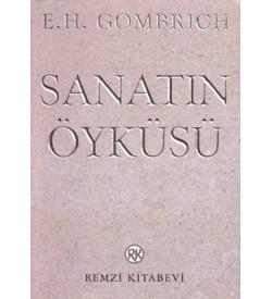 Sanatın Öyküsü E. H. Gombrich Remzi Kitabevi