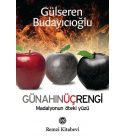Günahın Üç Rengi Gülseren Budaycıoğlu Remzi Yayınları