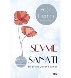 Sevme Sanatı - Modern Kapak Erich Fromm Say Yayınları
