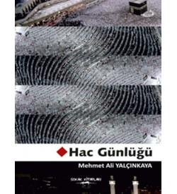 Hac Günlüğü Mehmet Ali Yalçınkaya Sokak Kitapları Yayınları