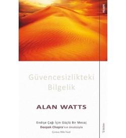 Güvencesizlikteki Bilgelik Alan Watts Sola Unitas