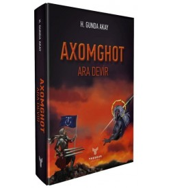 Axomghot - Ara Devir H. Gunda Akay Theseus Yayınevi