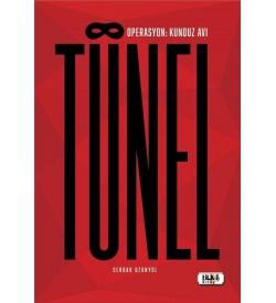 Tünel - Operasyon: Kunduz Avı Serdar Uzunyol Tilki Kitap