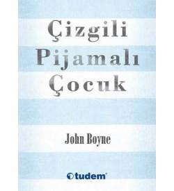 Çizgili Pijamalı Çocuk John Boyne Tudem Yayınları