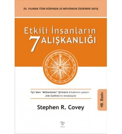 Etkili İnsanların 7 Alışkanlığı Stephen R. Covey Varlık Yayınları