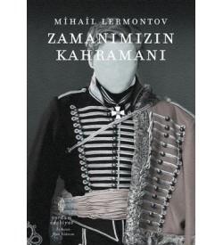 Zamanımızın Kahramanı Mihail Lermontov Yordam Edebiyat