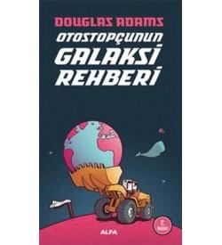 Otostopçunun Galaksi Rehberi Douglas Adams Alfa Yayıncılık