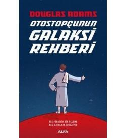 Otostopçunun Galaksi Rehberi-5 Kitap Bir Arada Douglas Adams Alfa Yayıncılık