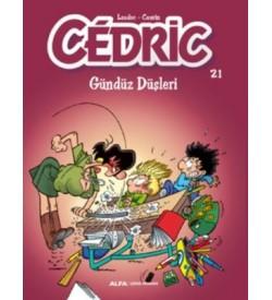 Cedric 21-Gündüz Düşleri Raoul Cauvin Alfa Yayıncılık