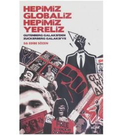 Hepimiz Globaliz Hepimiz Yereliz Edibe Sözen Alfa Yayıncılık