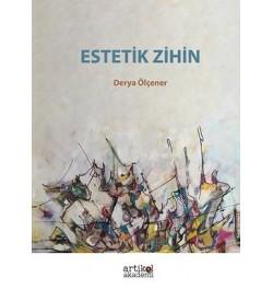 Estetik Zihin Derya Ölçener Artikel Akademi