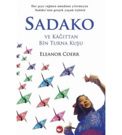 Sadako Eleanor Coerr Beyaz Balina Yayınları