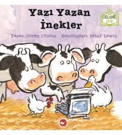 Yazı Yazan İnekler-Organik Kitap Doreen Cronin Beyaz Balina Yayınları