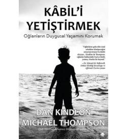 Kabil'i Yetiştirmek Dan Kindlon , Michael Thompson Görünmez Adam Yayıncılık