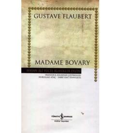 Madame Bovary - Hasan Ali Yücel Klasikleri Gustave Flaubert İş Bankası Kültür Yayınları