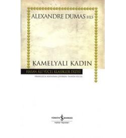 Kamelyalı Kadın - Hasan Ali Yücel Klasikleri Alexandre Dumas İş Bankası Kültür Yayınları