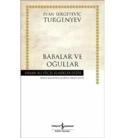 Babalar ve Oğullar - Hasan Ali Yücel Klasikleri Ivan Sergeyeviç Turgenyev İş Bankası Kültür Yayınları