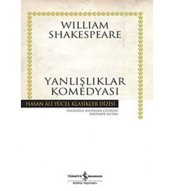 Yanlışlıklar Komedyası-Hasan Ali Yücel Klasikleri William Shakespeare İş Bankası Kültür Yayınları