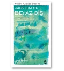 Beyaz Diş Jack London İş Bankası Kültür Yayınları
