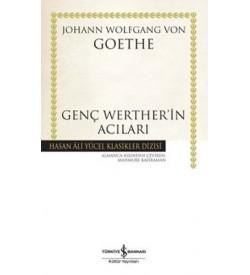 Genç Werther'in Acıları - Hasan Ali Yücel Klasikleri Johann Wolfgang Von Goethe İş Bankası Kültür Yayınları