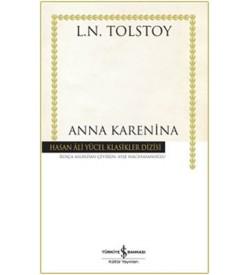 Anna Karenina - Hasan Ali Yücel Klasikleri Lev Nikolayeviç Tolstoy İş Bankası Kültür Yayınları