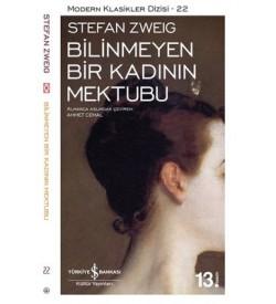 Bilinmeyen Bir Kadının Mektubu Stefan Zweig  İş Bankası Kültür Yayınları
