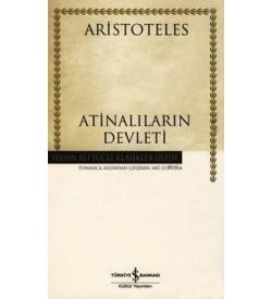 Atinalıların Devleti - Hasan Ali Yücel Klasikleri Aristoteles İş Bankası Kültür Yayınları