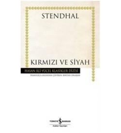 Kırmızı ve Siyah - Hasan Ali Yücel Klasikleri Henri Beyle Stendhal İş Bankası Kültür Yayınları