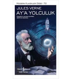 Ay'a Yolculuk Jules Verne İş Bankası Kültür Yayınları