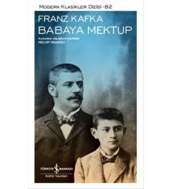 Franz Kafka Babaya Mektup Franz Kafka İş Bankası Kültür Yayınları