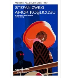 Amok Koşucusu Stefan Zweig İş Bankası Kültür Yayınları