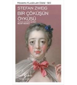 Bir Çöküşün Öyküsü Stefan Zweig İş Bankası Kültür Yayınları