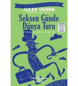 Seksen Günde Dünya Turu Jules Verne İş Bankası Kültür Yayınları