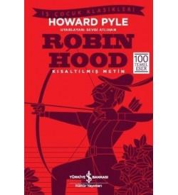 Robin Hood-Kısaltılmış Metin Howard Pyle İş Bankası Kültür Yayınları