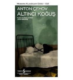 Altıncı Koğuş Anton Pavloviç Çehov İş Bankası Kültür Yayınları