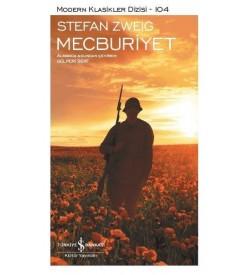 Mecburiyet Stefan Zweig İş Bankası Kültür Yayınları