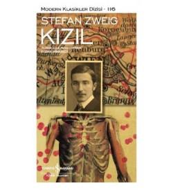 Kızıl-Modern Klasikler Dizisi 116 Stefan Zweig İş Bankası Kültür Yayınları
