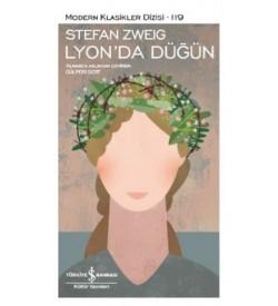 Lyon'da Düğün Stefan Zweig İş Bankası Kültür Yayınları