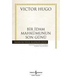 Bir İdam Mahkumunun Son Günü Hasan Ali Yücel Klasikleri Victor Hugo İş Bankası Kültür Yayınları