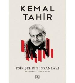 Esir Şehrin İnsanları Kemal Tahir İthaki Yayınları