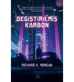 Değiştirilmiş Karbon Richard K. Morgan İthaki Yayınları