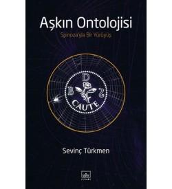 Aşkın Ontolojisi Sevinç Türkmen İthaki Yayınları
