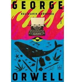 Balinanın Karnında George Orwell İthaki Yayınları